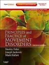 Principles and Practice of Movement Disorders - Stanley Fahn, Joseph Jankovic, Mark Hallett