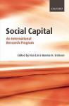 Social Capital: An International Research Program - Nan Lin, Bonnie Erickson