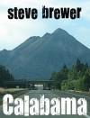 Calabama - Steve Brewer