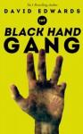 The Black Hand Gang - David Edwards