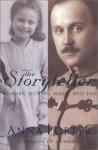 THE STORYTELLER: MEMORY, SECRETS, MAGIC AND LIES - Anna Porter
