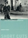 Reading Hollywood: Spaces and Meanings in American Film - Deborah Thomas