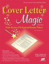 Cover Letter Magic - Wendy S. Enelow, Louise M. Kursmark