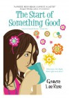 The Start of Something Good - Renee Vincent