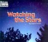 Watching the Stars - Edana Eckart