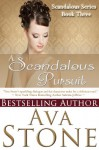 A Scandalous Pursuit - Ava Stone