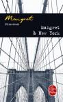 Maigret à New York - Georges Simenon