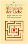 Alphabete der Liebe - Samuel Shem, Janet Surrey