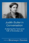 Judith Butler in Conversation: Analyzing the Texts and Talk of Everyday Life - Bronwyn Davies