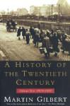 A History of the Twentieth Century: 1933-1951 - Martin Gilbert
