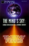 The Mind's Sky: Human Intelligence in a Cosmic Context (Audio) - Timothy Ferris