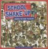School Shake-Up - Jill Kalz, Douglas Holgate