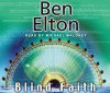 Blind Faith - Ben Elton, Michael Maloney