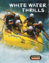 White Water Thrills - Melissa Billings, Henry Billings