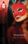 Mills & Boon : Unmasked (Hotel Marchand) - Ingrid Weaver