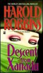 Descent Fr Xanadu - Harold Robbins
