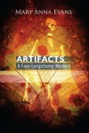Artifacts (Faye Longchamp Mystery #1) - Mary Anna Evans