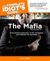 The Complete Idiot's Guide to the Mafia, 2nd Edition - Jerry Capeci