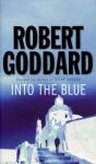 Into the Blue - Robert Goddard
