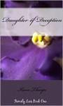Daughter of Deception (Family Lies Book 1) - Kara Thorpe