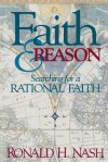 Faith and Reason - Ronald H. Nash
