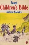 Children's Bible - Andrew Knowles