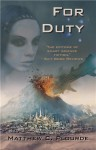 The Antaran Legacy, Book 1: For Duty - Matthew Plourde