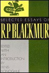 Selected Essays Of R. P. Blackmur - R.P. Blackmur, Denis Donoghue