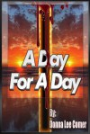 A Day For A Day - Donna Lee Comer