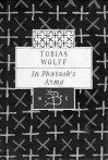 In Pharaoh's Army (Bloomsbury Classic) - Tobias Wolff