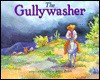 The Gullywasher - Joyce Rossi