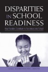 Disparities in School Readiness: How Families Contribute to Transitions Into School - Alan Booth