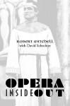 Opera Inside Out - Robert Mitchell