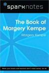 The Book of Margery Kempe (SparkNotes Literature Guide Series) - Margery Kempe