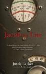 Jacob The Liar - Jurek Becker, Leila Vennewitz, Louis Begley