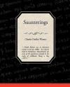 Saunterings - Charles Dudley Warner