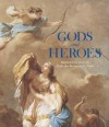 Gods and Heroes: Masterpieces from the Ecole des Beaux-Arts, Paris - Emmanuel Schwartz
