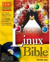 Linux Bible 2006: Boot Up to Fedora, KNOPPIX, Debian, SUSE, Ubuntu and 7 Other Distributions [With CD-ROM and DVD] - Christopher Negus