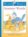 Word Bird's Summer Words - Jane Belk Moncure