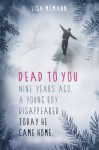 Dead to You - Lisa McMann