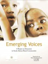 Emerging Voices: A Report on Education in South African Rural Communities - Human Sciences Research Council, John Samuel, Nelson Mandela, The Educational Policy Consortium, The Human Sciences Research Council