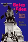 Gates of Eden: American Culture in the Sixties - Morris Dickstein