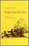 Twigs from My Tree - Edith Newlin Chase