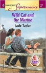 Wild Cat and the Marine a Little Secret - Jade Taylor