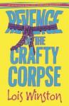 Revenge of the Crafty Corpse - Lois Winston