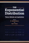 Exponential Distribution: Theory, Methods and Applications - Raymond Bonnett, Asit P. Basu