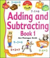 Adding and Subtracting Book One - Ann Montague-Smith