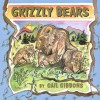 Grizzly Bears - Gail Gibbons