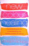 New Colour Healing - Lilian Verner-Bonds