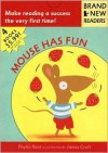 Mouse Has Fun: Brand New Readers - Phyllis Root, James Croft